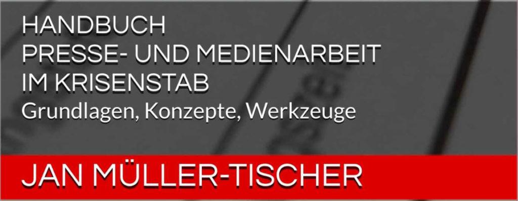 """Bücher für Pressesprecher von Hilfsorganisationen und Stäben: Handbuch """"Presse- und  Medienarbeit im Krisenstab"""""""