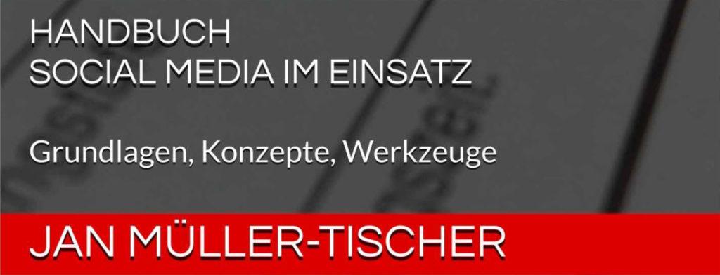 """Bücher für Pressesprecher von Hilfsorganisationen und Stäben: Handbuch """"Social Media im Einsatz"""""""